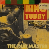 The dub master. vol.1 : King Tubby and The Aggrovators