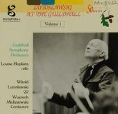 Lutoslawski at the Guildhall. vol.1