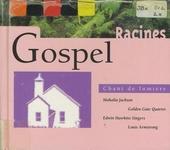 Gospel : chant de lumière