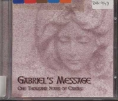 Gabriel's message : One thousand years of carols