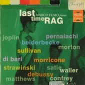 Last time rag