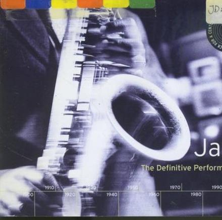 Jazz : the definitive performances