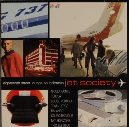 Jet society : eighteenth street lounge soundtracks