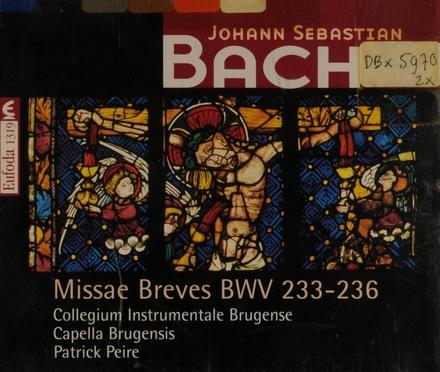 Missae breves BWV. 233-236