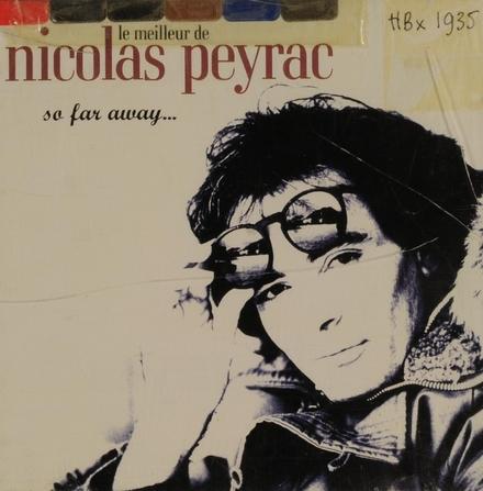 So far away... le meilleur de Nicolas Peyrac