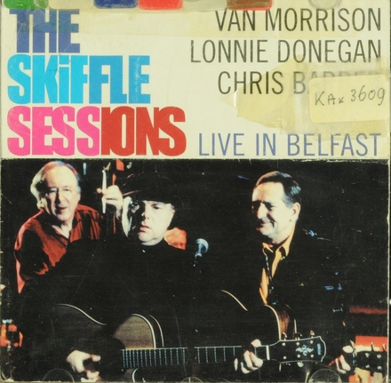 The skiffle sessions : live in Belfast