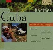 Cuba : por la música, siempre