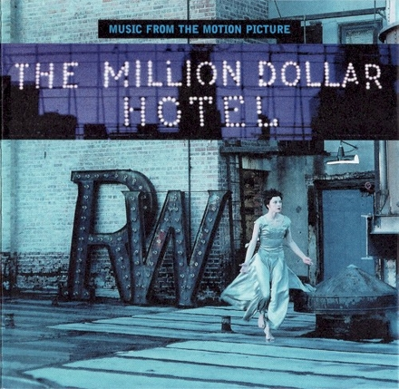 The Million Dollar Hotel : music from the motion picture