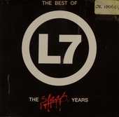 The best of L7 : the slash years