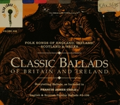 Classic ballads of Britain and Ireland : the Alan Lomax collection. Vol. 1