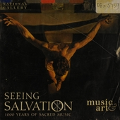 Seeing salvation : 1000 years of sacred music