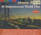 Moon river : 36 instrumental world hits