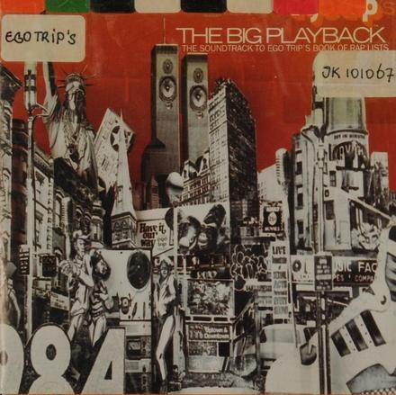 Ego Trip : the big playback