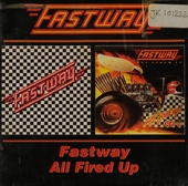 Fastway ; All fired up