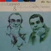 Michel Legrand & Pedro Paulo Castro Neves