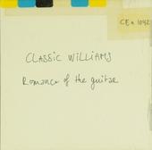 Classic Williams : Romance of guitar