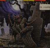 Tribute to Ozzy : Bat head soup