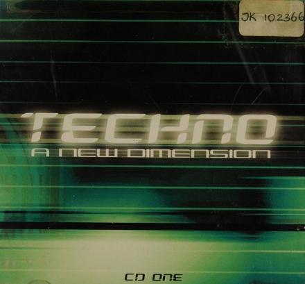 Techno : a new dimension. Disc 1