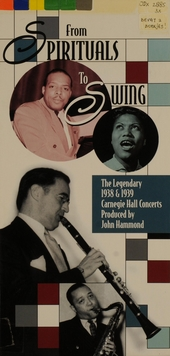 From spirituals to swing : 1938 & 1939 Carnegie Hall recordings