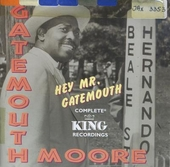 Hey Mr. Gatemouth : the complete King recordings
