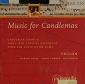 Music for candlemas : Gregorian chant & early 13th century polyphony from the école Notre-Dame