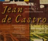 Jean de Castro : polyphony in a European perspective