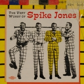 The very worst of Spike Jones