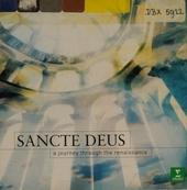 Sancte Deus : A journey through the renaissance