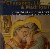 Chansons, Lieder & madrigali