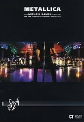 S & M : Metallica with Michael Kamen conducting the San Francisco Symphony Orchestra