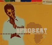 The Shrine afrobeat : The funkiest music ever made
