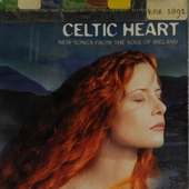 Celtic heart : New songs from the soul of Ireland
