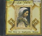 La Yave : the key to Sephardic music