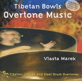 Tibetan bowls, overtone music