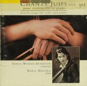 Chants juifs pour violoncelle et piano