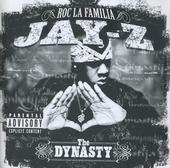 The dynasty - roc la familia