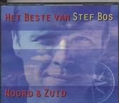 Noord & zuid : het beste van Stef Bos