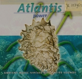 Atlantis power : ambient music remixed with native sounds