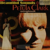 Beautiful sounds : the Petula Clark songbook