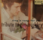 Sing a song for you : tribute to Tim Buckley