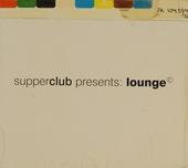 Supperclub presents lounge. Vol.1