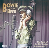 Bowie at the Beeb : The best of the BBC radio sessions 68-72