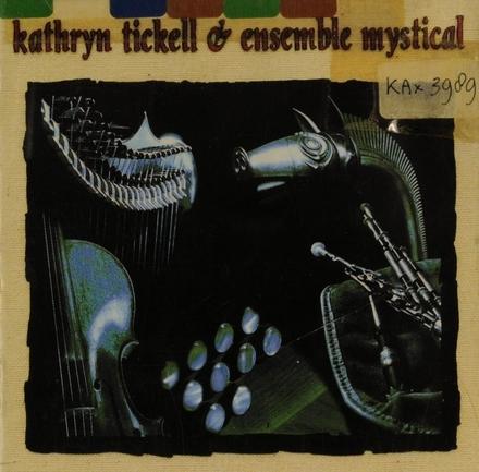 Kathryn Tickell & Ensemble Mystical