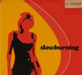 Slowburning