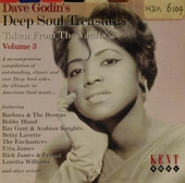 Dave Godin's deep soul treasures : taken from the vaults.... Vol. 3