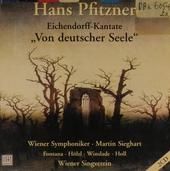 """Eichendorff-Kantate """"Von deutscher Seele"""""""