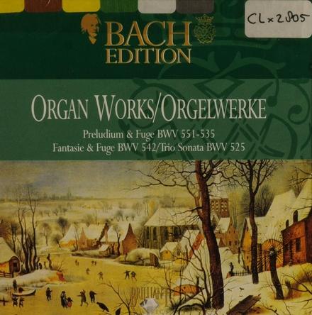 Preludium & Fuge BWV 551-535