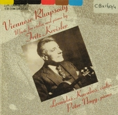 Viennese rhapsody : Music for violin and piano by Fritz Kreisler