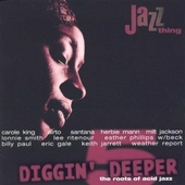 Diggin' deeper : the roots of acid jazz. vol.5