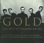 Gold : the best of Spandau Ballet